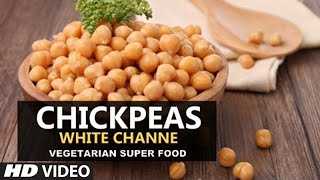 CHICKPEAS - Vegetarian Super Food | Brief information by Guru Mann