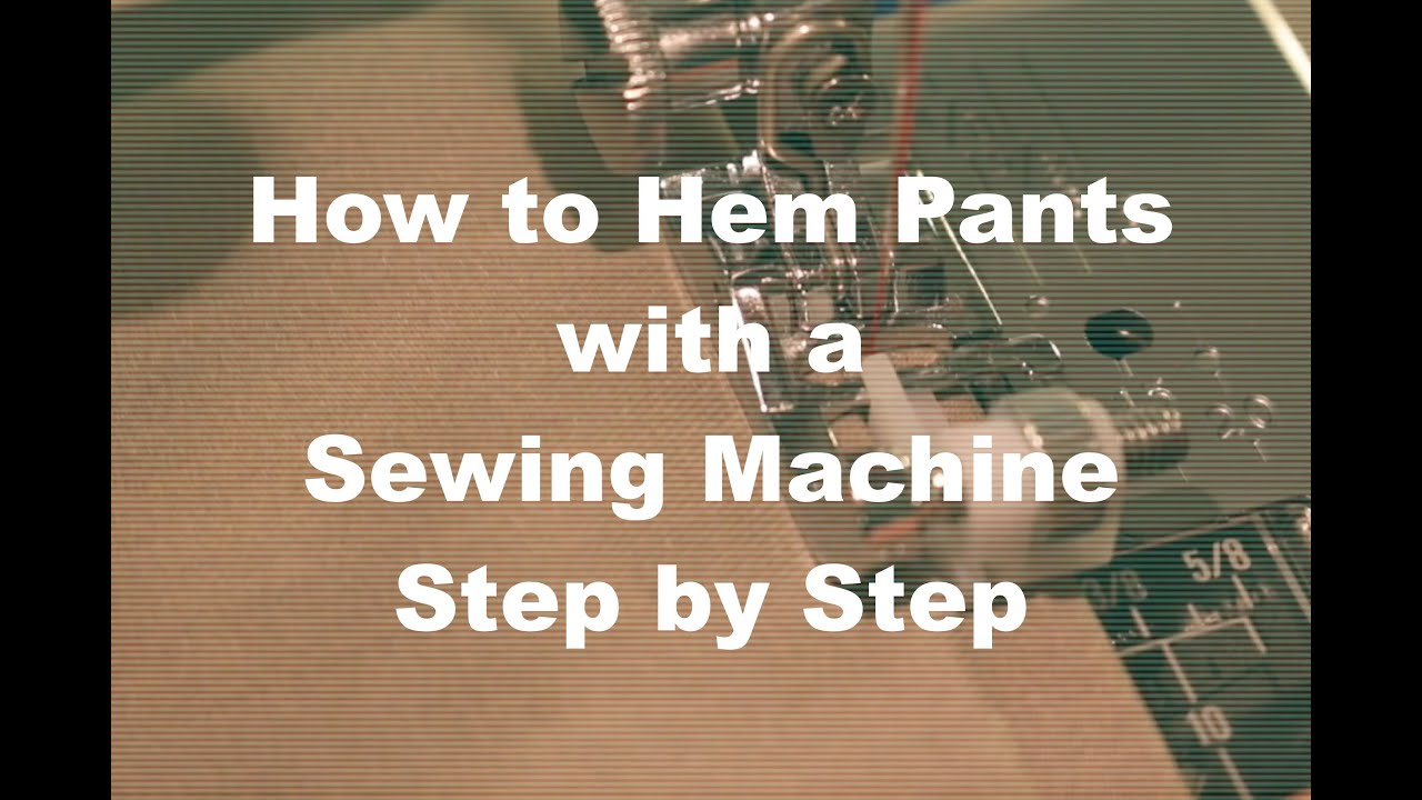 hemming with a sewing machine