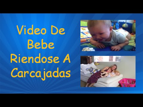 Video De Bebe Riendose A Carcajadas | Videos Bebes Graciosos