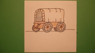 Let's Draw A Covered Wagon!