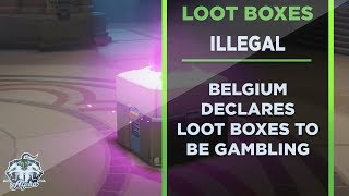 Belgium Declares Overwatch, FIFA, & CSGO Loot Boxes illegal