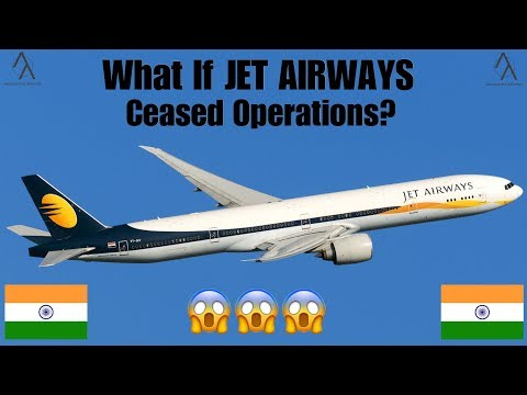 😱 What Will Happen If Jet Airways Ceased Operations? 😱