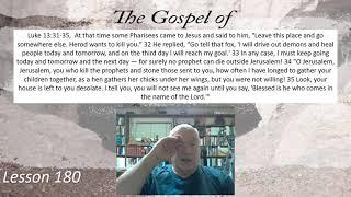 Luke 13:31-35  Lesson 180 September 10, 2021