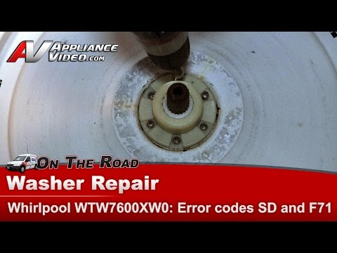 Whirlpool Washer has two  error codes F71 & SD - Not going into spin cycle - WTW7600XW0