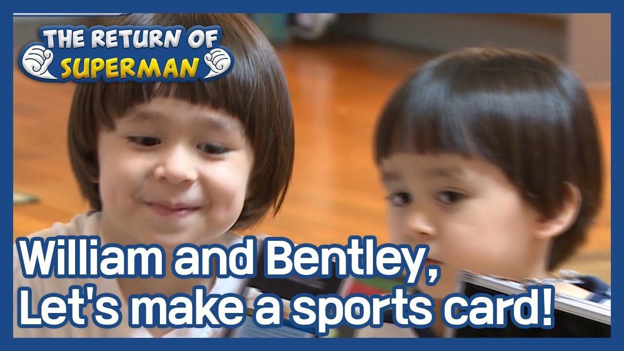 William and Bentley, Let's make a sports card! (The Return of Superman) | KBS WORLD TV 210419