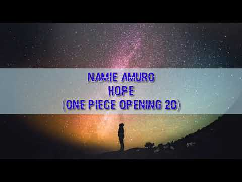 Namie Amuro-HOPE (Opening One Piece 20) Lyric