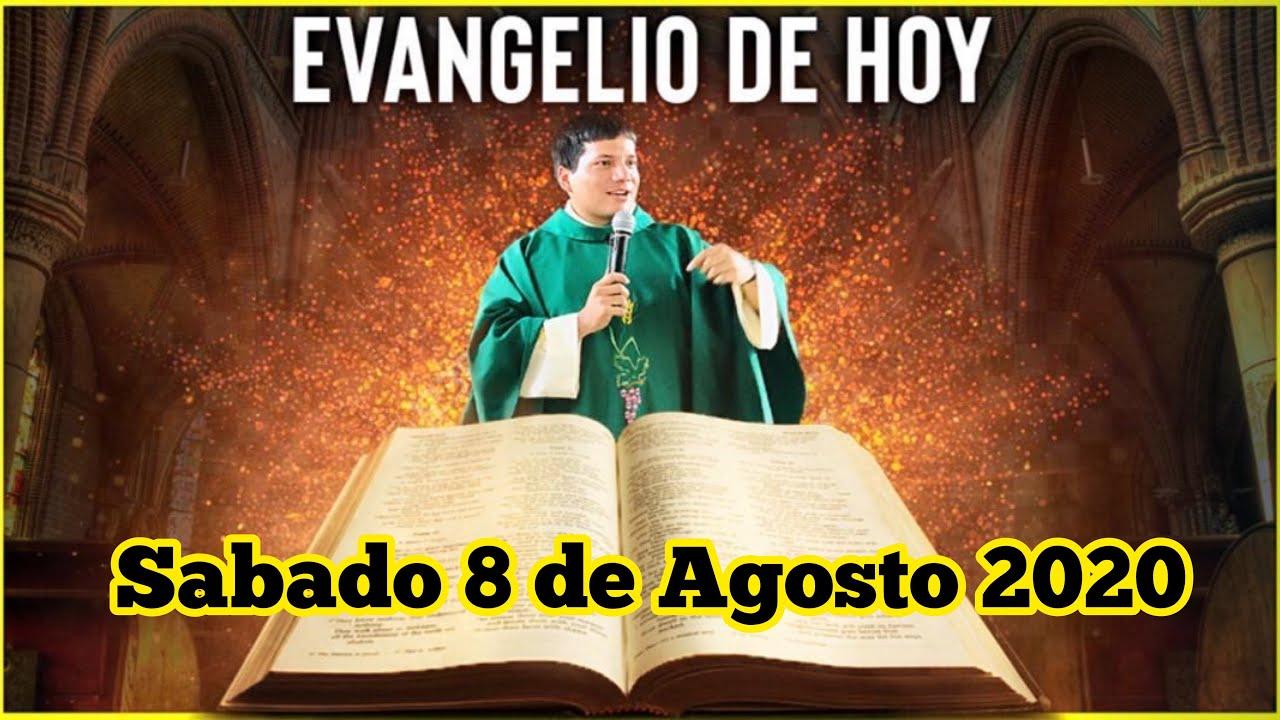 EVANGELIO DE HOY Sabado 8 de Agosto 2020 con el Padre Marcos Galvis