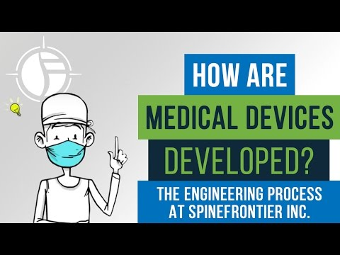 How Are Medical Devices Developed? The Engineering Process at SpineFrontier Inc.