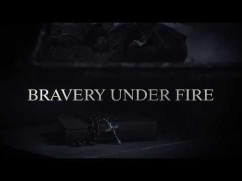 Bravery Under Fire Trailer