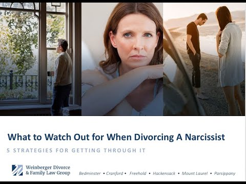 Divorcing A Narcissist 5 Strategies To Get Through It Youtube