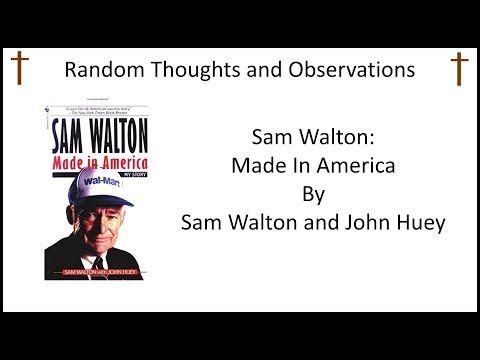 Sam Walton Made in America A Book Review