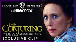 The Conjuring: The Devil Made Me Do It | Exclusive Clip | HBO Max