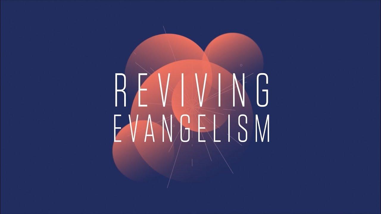Reviving Evangelism Trailer