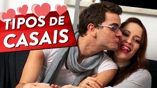 TIPOS DE CASAIS Pt. 1