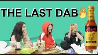 THE LAST DAB HOT SAUCE? w/ EMILYGHOUL&KIRSTIN