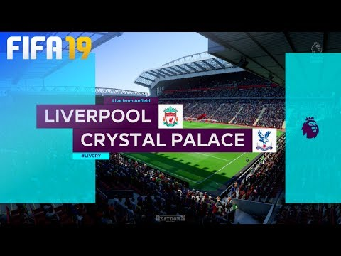 FIFA 19 - Liverpool vs. Crystal Palace @ Anfield