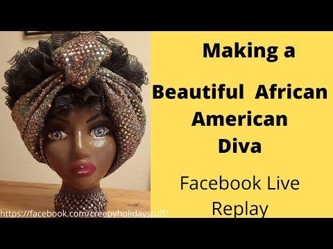 Making A Beautiful African American Diva, Styrofoam Head Art, Facebook Live Replay
