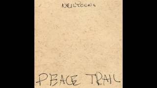 My Pledge | Neil Young - Peace Trail