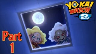 Let's Play Yo-kai Watch 2 Honke! Part 1 (Amateur translations included) 妖怪ウォッチ2本家