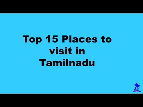 Top 15 Places to visit in Tamilnadu