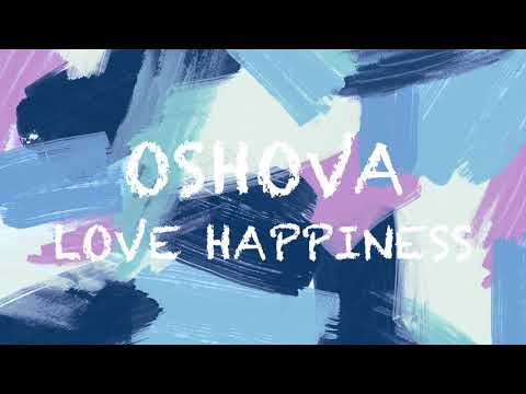 OSHOVA - LOVES HAPPINESS (NON-COPYRIGHTED VLOG MUSIC)