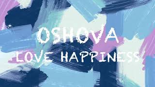 oshova | love happiness (noncopyrighted audio)