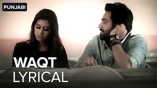 Lyrical: Waqt | Full Song with lyrics | Izhaar