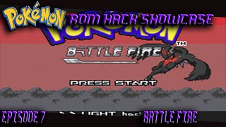 Pokemon Rom Hack Showcase Episode 7: Battle Fire Version