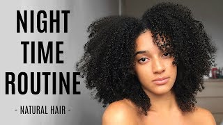 QUICK & EASY NIGHT TIME ROUTINE | Natural Hair | AbbieCurls