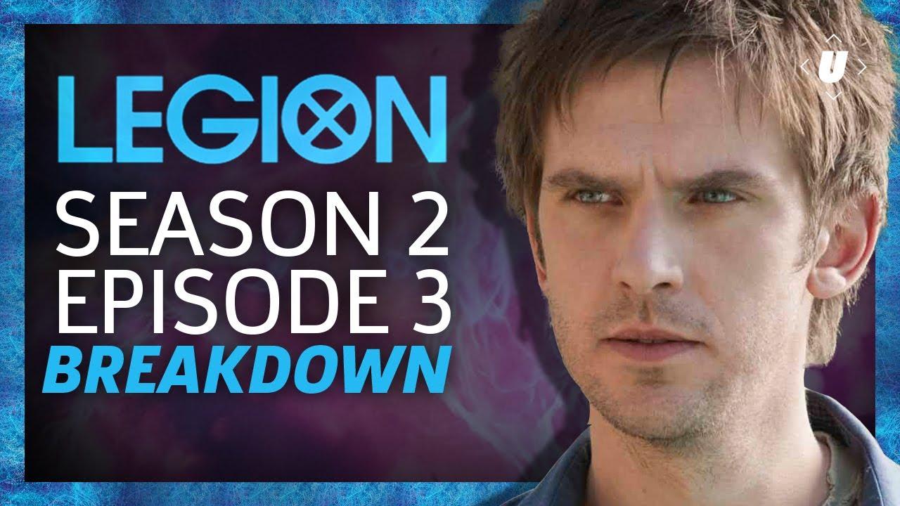 Legion Season 2: Episode 3 Breakdown!