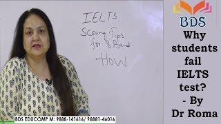 Why students fail IELTS test? - By Dr Roma