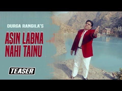 OFFICIAL NEW TEASER 2016 - ASIN LABNA NAHI TANNU    DURGA RANGILA    KB MUSIC COMPANY