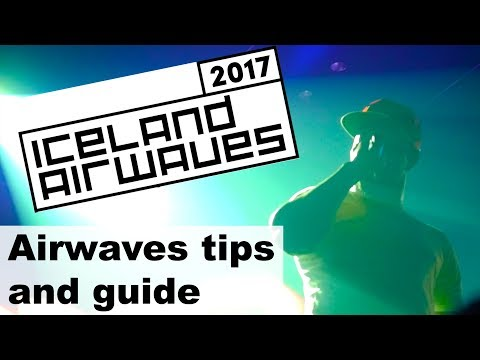 Iceland Airwaves 2017 Tips and music festival survival guide