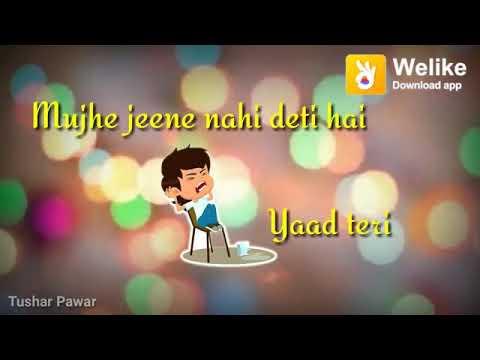 Mujhe Jine Nahi Deti H Yaad Teri Male Version Sad Whatsapp Status