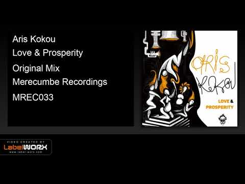 Aris Kokou - Love & Prosperity (Original Mix)