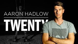 Aaron Hadlow TWENTY | FULL MOVIE