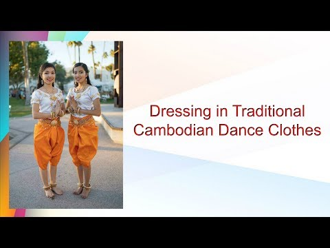 Dressing In Cambodian Traditional Dance Clothes