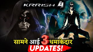 Here Are 3  Big And Interesting Updates on KRRISH 4!