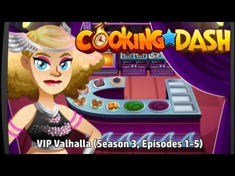 Cooking Dash | VIP Valhalla (Season 3, Episodes 1-5) |