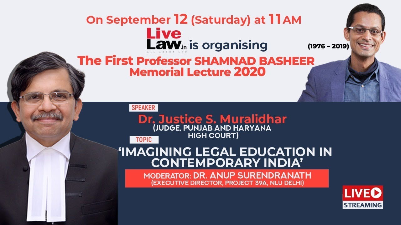 Download First Professor. Shamnad Basheer Memorial Lecture: By  Dr.Justice S Muralidhar