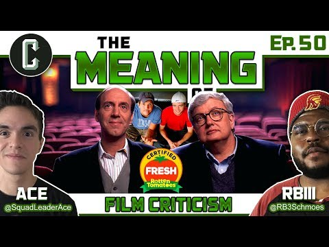 The Meaning Of Film Criticism Ep 50 Youtube
