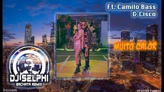 Baixar Ozuna & Anitta - Muito Calor (DJ Selphi bachata version ft Camilo Bass & Cisco)