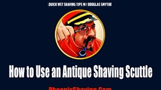 "Video ""How to Use an Antique Shaving Scuttle"" w/ Douglas Smythe of Phoenix Shaving download MP3, 3GP, MP4, WEBM, AVI, FLV Agustus 2018"