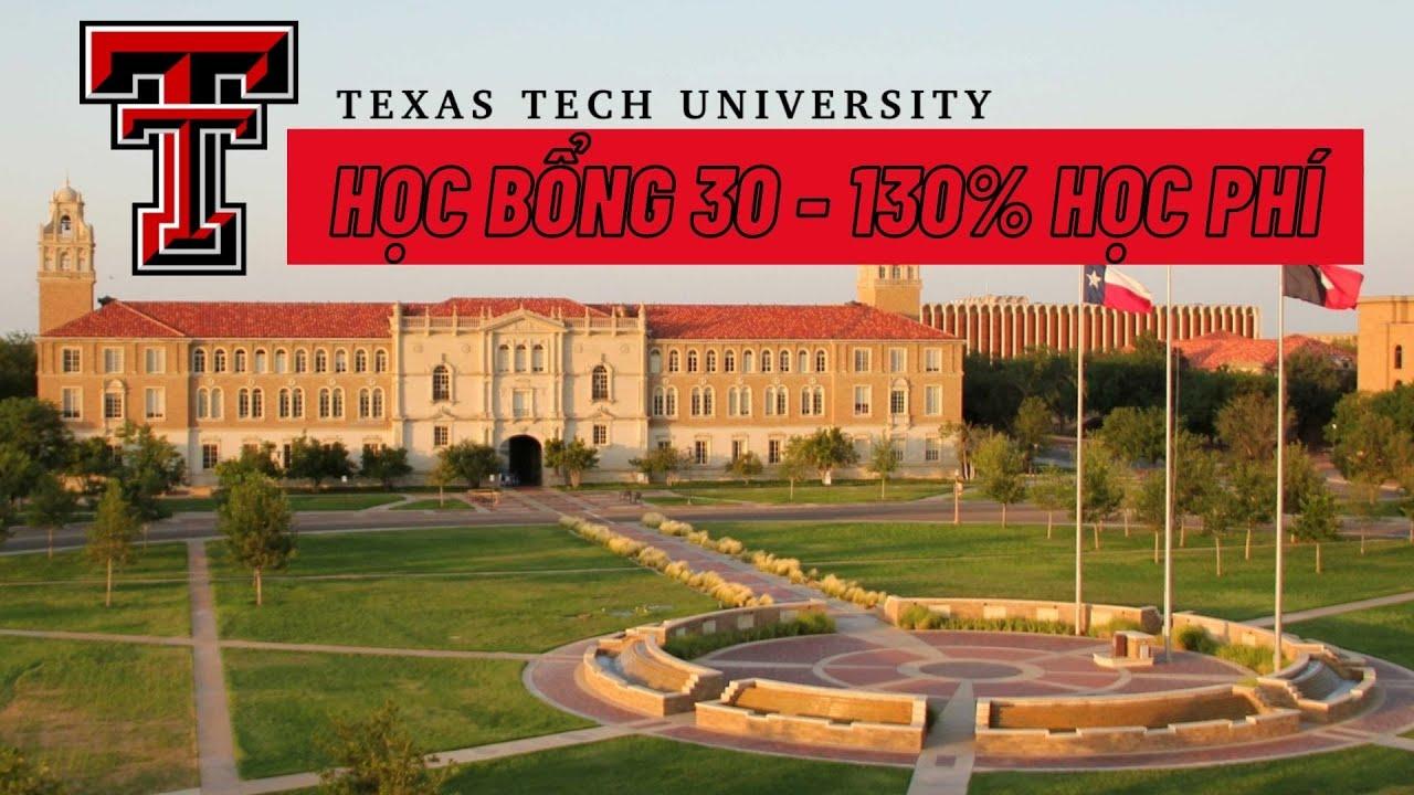 Giới thiệu Đại học Công nghệ Texas