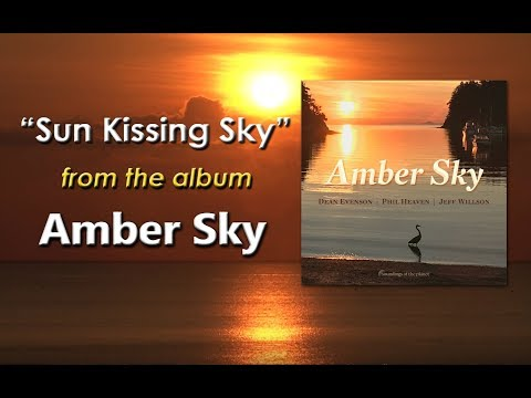Peaceful Nature Music - Sun Kissing Sky - Amber Sky - Dean Evenson