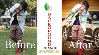 HOW TO CHANGE BACKGROUND IN SNAPSEED APP HINDI TUTORIAL BY SHAHXPLORER