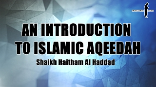Introduction to Islamic Aqeedah