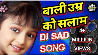 Download lagu Dj Sad Mix | Baali Umar Ko Salaam | Hindi Dj Remix | Old Is Gold | Hard Bass Mix | ShrisantRitz |