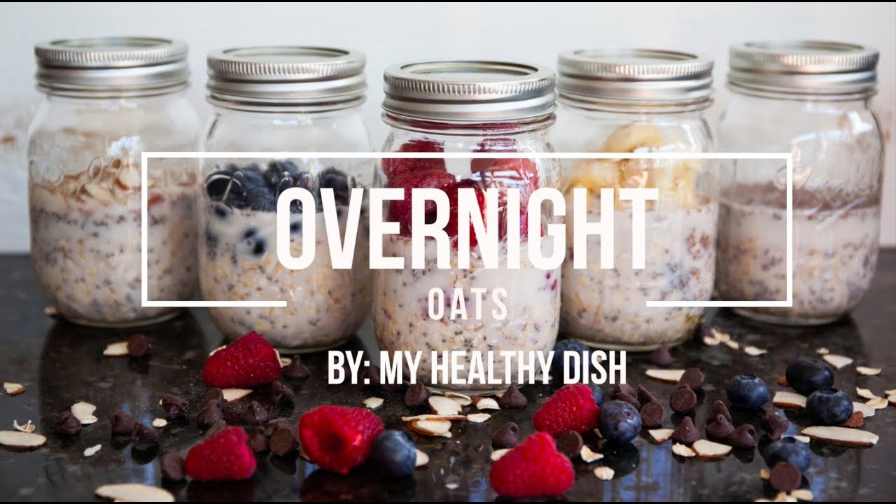 Overnight Oats With My Healthy Dish - YouTube