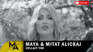 Maya &amp Mitat Alickaj - Vellait tim (Official Video HD)